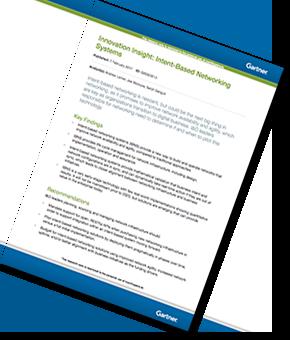 Gartner Innovation Insight - Intent-based Networking Systems